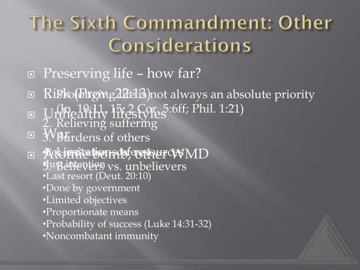 The Sixth Commandment: Other Considerations