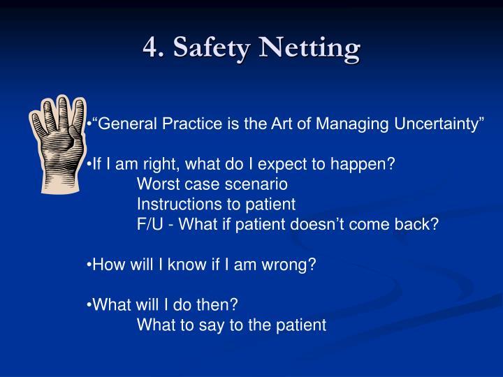 4. Safety Netting
