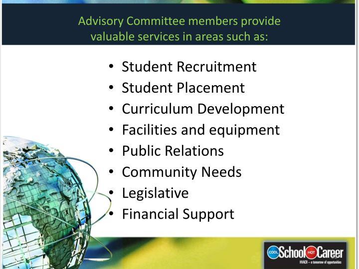 Advisory Committee members provide