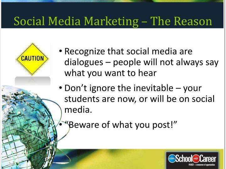 Social Media Marketing – The Reason