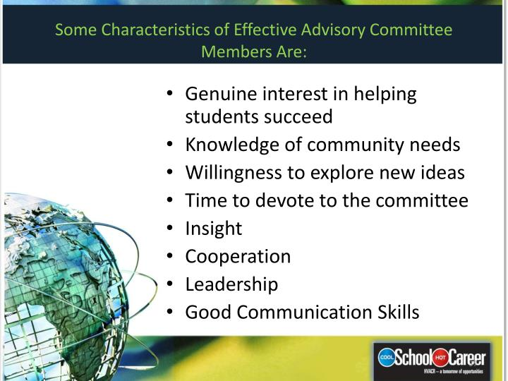 Some Characteristics of Effective Advisory Committee Members Are: