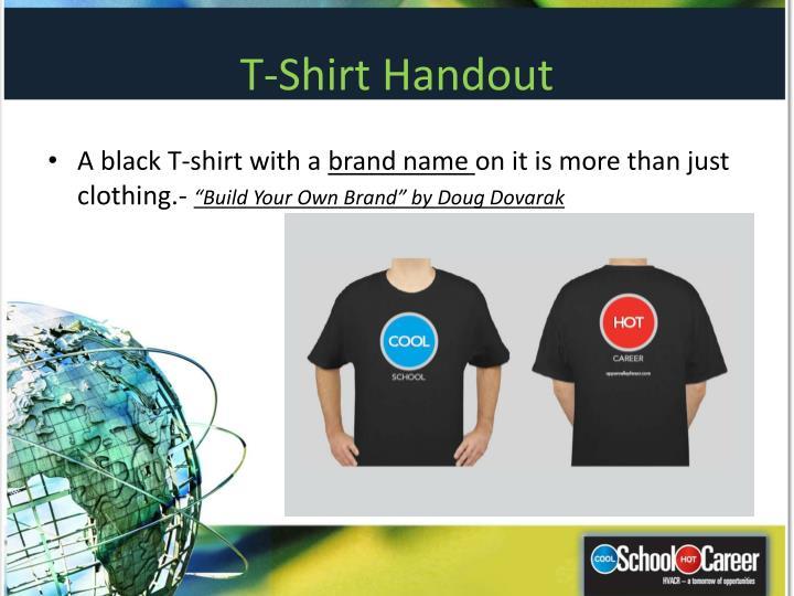 T-Shirt Handout