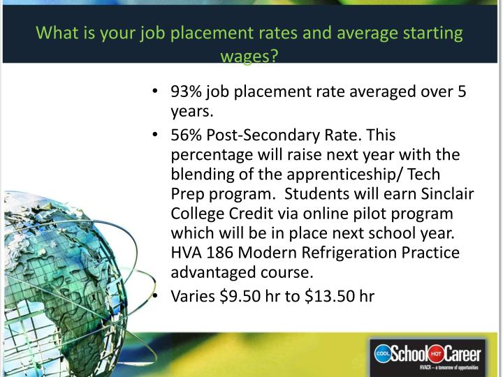What is your job placement rates and average starting wages?