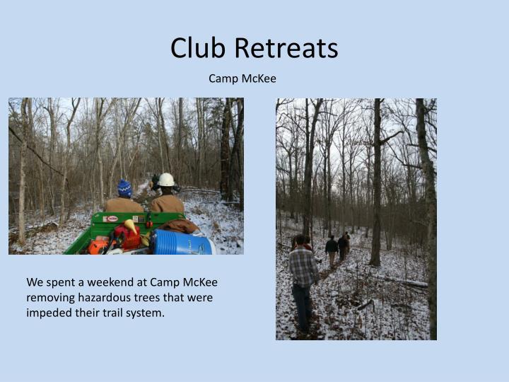 Club Retreats