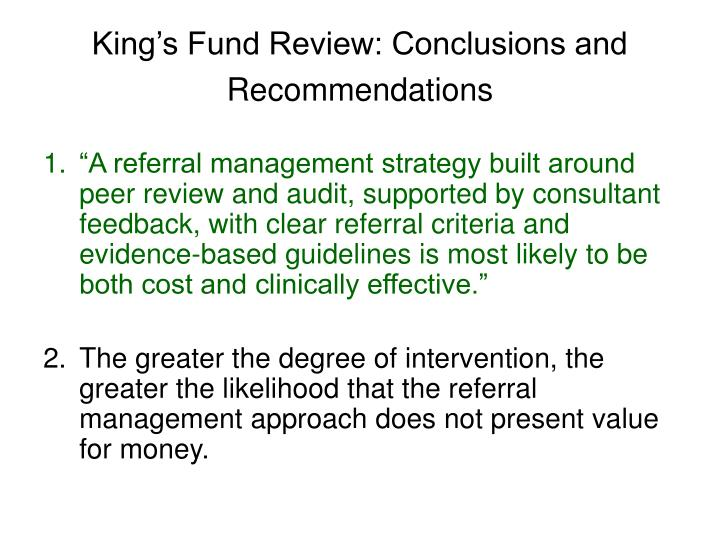 King's Fund Review: Conclusions and Recommendations