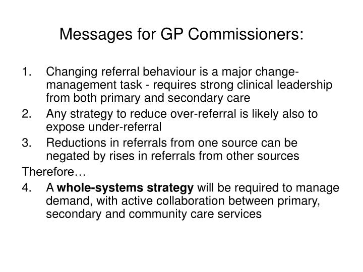 Messages for GP Commissioners: