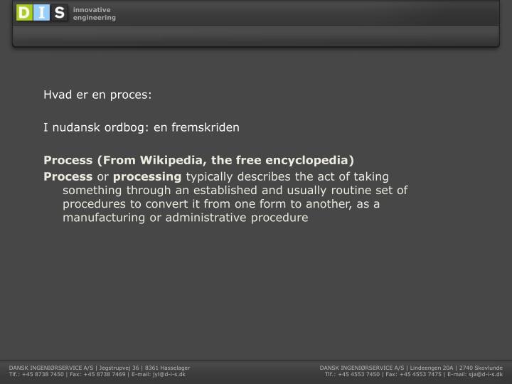 Hvad er en proces: