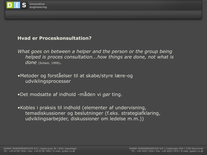 Hvad er Proceskonsultation?