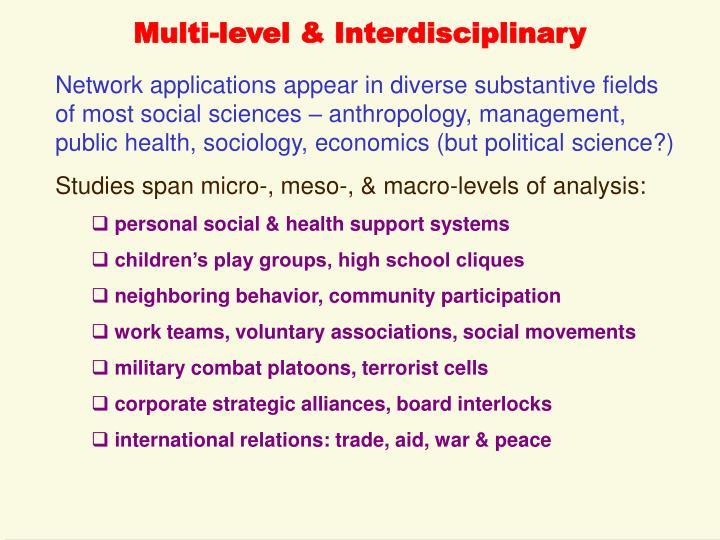 Multi-level & Interdisciplinary
