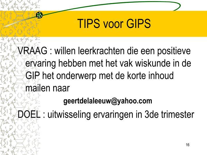 TIPS voor GIPS