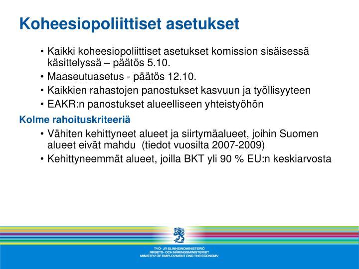 Koheesiopoliittiset asetukset