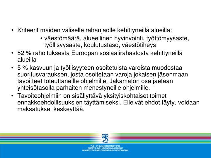Kriteerit maiden väliselle rahanjaolle kehittyneillä alueilla: