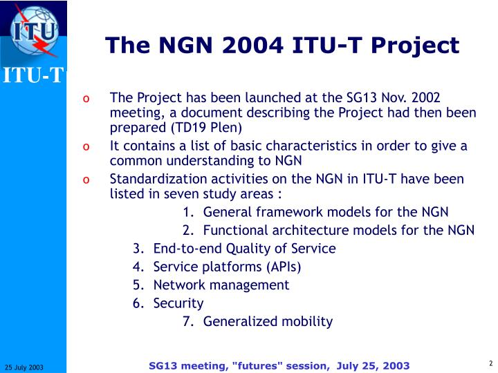 The NGN 2004 ITU-T Project
