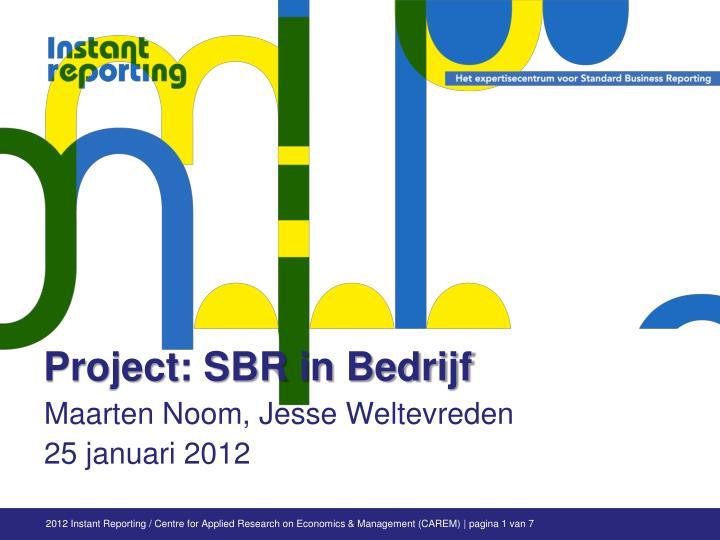 Project: SBR in Bedrijf