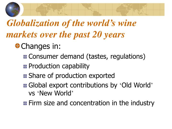 Globalization of the world's wine markets over the past 20 years