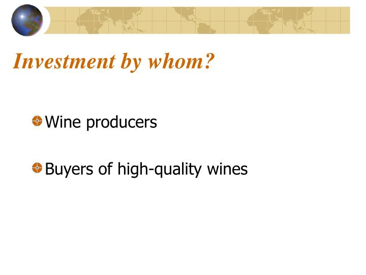 Investment by whom?