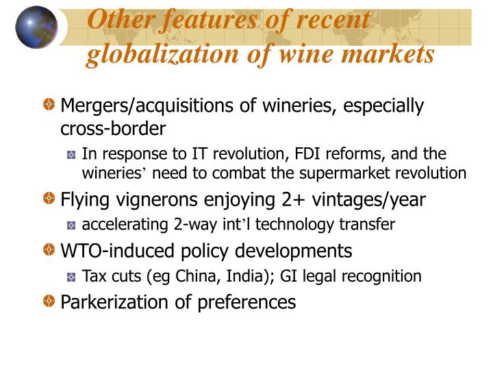 Other features of recent globalization of wine markets