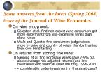 some answers from the latest spring 2008 issue of the journal of wine economics