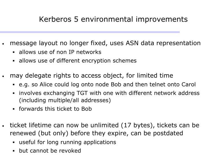 Kerberos 5 environmental improvements