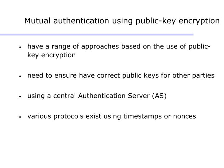 Mutual authentication using public-key encryption