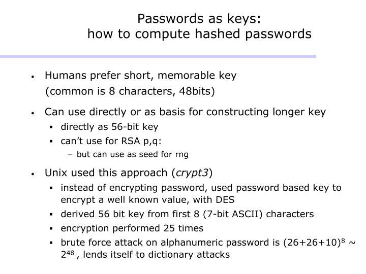 Passwords as keys: