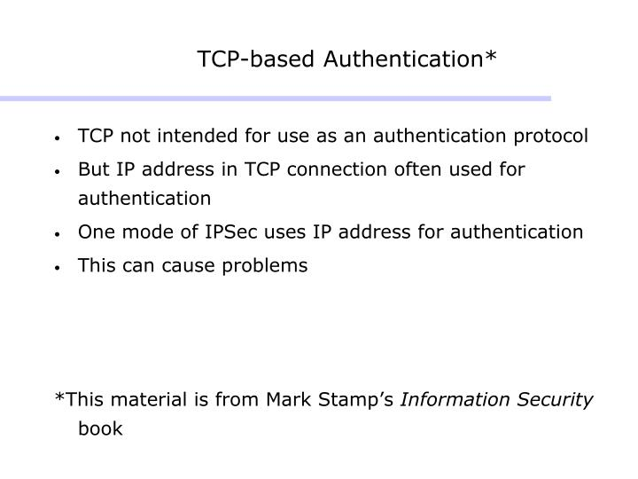 TCP-based Authentication*
