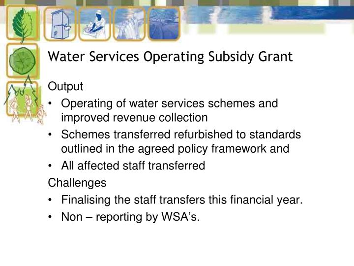 Water Services Operating Subsidy Grant