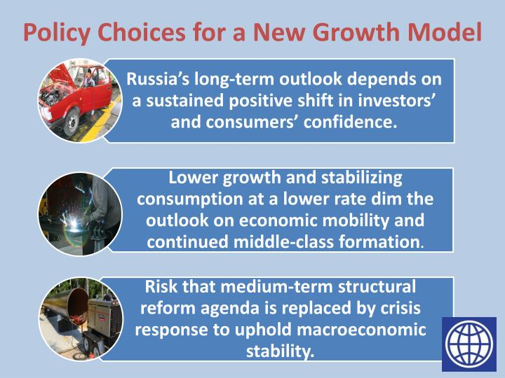 Policy Choices for a New Growth Model