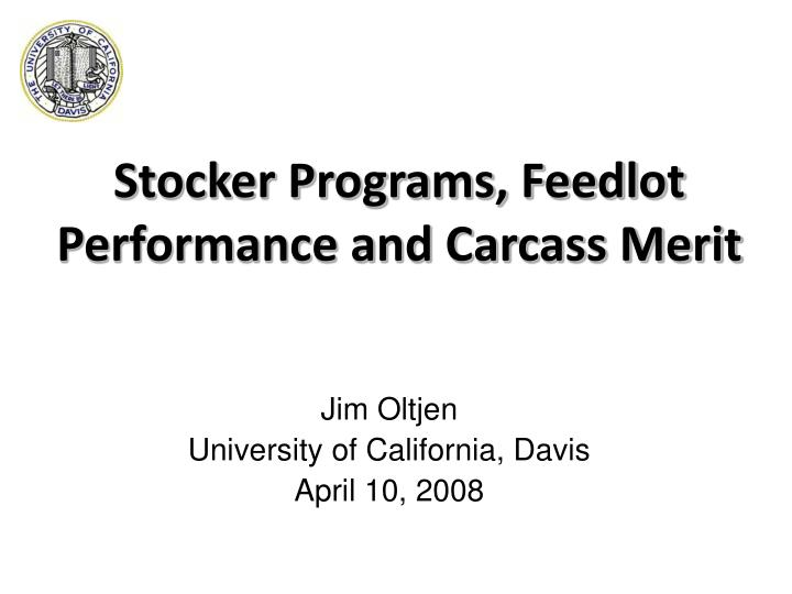 stocker programs feedlot performance and carcass merit