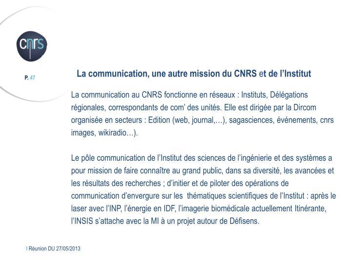 La communication, une autre mission du CNRS