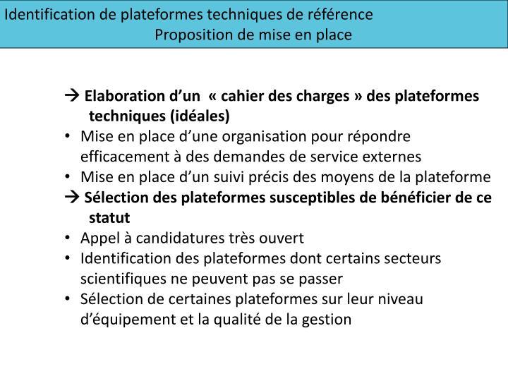 Identification de plateformes techniques de référence