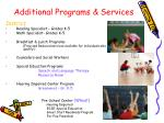 additional programs services
