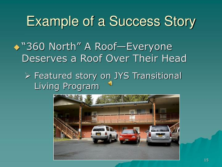 Example of a Success Story