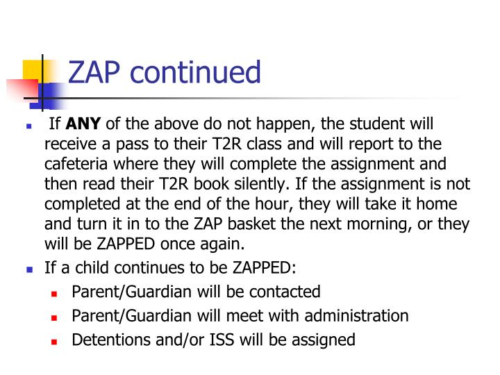 ZAP continued