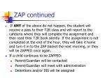 zap continued