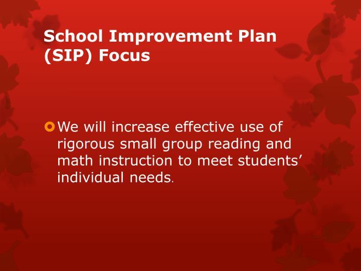 School Improvement Plan (SIP) Focus