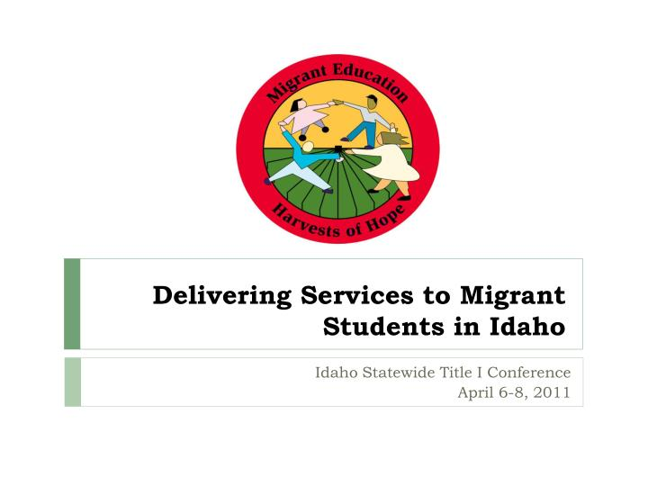 Delivering Services to Migrant Students in Idaho