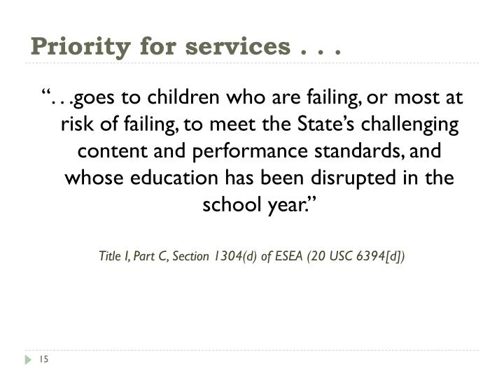 Priority for services . . .