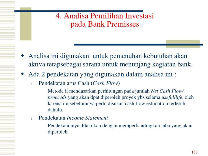 4. Analisa Pemilihan Investasi