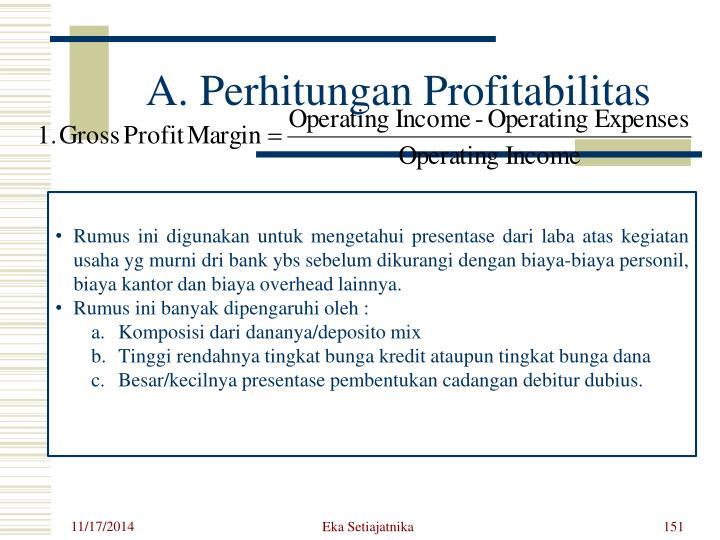 A. Perhitungan Profitabilitas