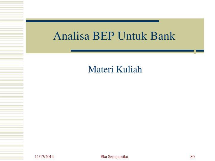 Analisa BEP Untuk Bank