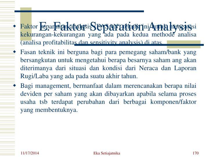 E. Faktor Separation Analysis