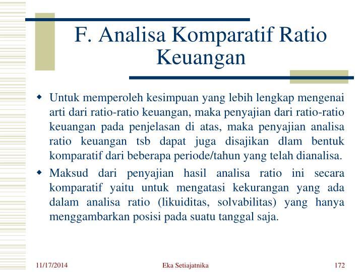 F. Analisa Komparatif Ratio Keuangan