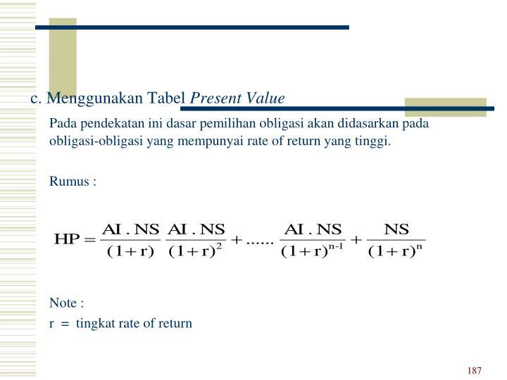 c. Menggunakan Tabel