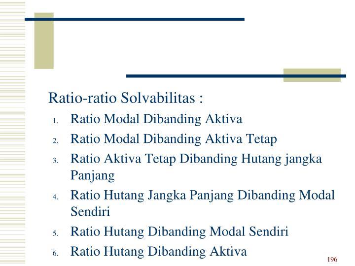 Ratio-ratio Solvabilitas :