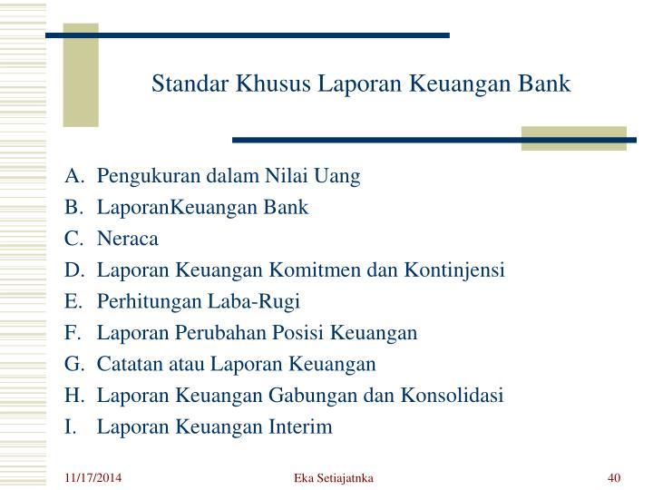 Standar Khusus Laporan Keuangan Bank