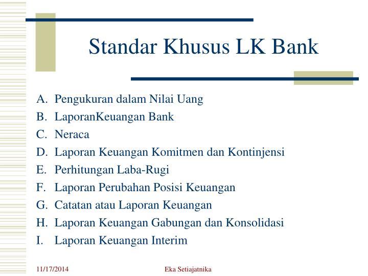 Standar Khusus LK Bank