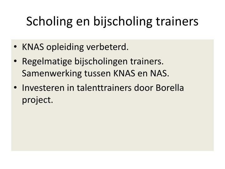 Scholing en bijscholing trainers