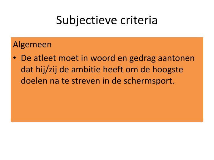 Subjectieve criteria