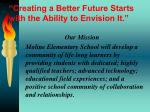 creating a better future starts with the ability to envision it